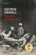 LOS DIAS DE BIRMANIA - 9788483466575 - GEORGE ORWELL