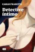 DETECTIVE ÍNTIMO - 9788483658475 - CARLO FRABETTI