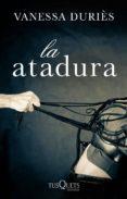 la atadura (ebook)-vanessa duries-9788483837375