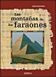 (PE) LAS MONTAÑAS DE LOS FARAONES: LA VERDADERA HISTORIA DE LOS CONSTRUCTORES DE PIRAMIDES - 9788484329275 - ZAHI A HAWASS