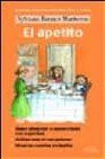 EL APETITO. SABER ALIMENTAR A NUESTRO BEBE CON SEGURIDAD - 9788484691075 - SYLVIANNE BONNON MATHERON