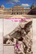 SIGLO XVIII (MANUAL DE LITERATURA ESPAÑOLA, T. V) - 9788485511075 - FELIPE B. PEDRAZA JIMENEZ