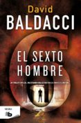 EL SEXTO HOMBRE (SAGA KING & MAXWELL 5) - 9788490700075 - DAVID BALDACCI