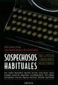 SOSPECHOSOS HABITUALES - 9788492476275 - ALEX MARTIN ESCRIBA