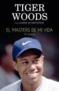 EL MASTERS DE MI VIDA - 9788494506475 - TIGER WOODS