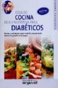 guia de cocina rica y nutritiva para diabeticos: recetas y estrat egias para evitar la concentracion elevada de glucosa en la sangre-carlos alberto cuevas-9788496912175