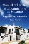 MANUAL DEL GESTOR ALOJAMIENTOS CON ENCANTO - 9788496968875 - MANUEL PIMENTA