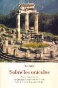 SOBRE LOS ORACULOS - 9788497164375 - PLUTARCO