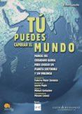 TU PUEDES CAMBIAR EL MUNDO - 9788497638975 - ERVIN LASZLO