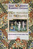LAS MANZANAS DE ERASMO (XXVIII PREMIO DE NOVELA FELIPE TRIGO) - 9788498772975 - JOSE ANTONIO RAMIREZ LOZANO