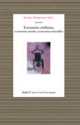 economias cotidianas, economias sociales, economias sostenibles-susana narotzky-9788498884975