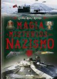 MAGIA, MISTERIOS, NAZISMO - 9788499284675 - VV.AA.