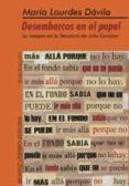 desembarcos en el papel: la imagen en la literatura de julio cort azar-maria de lourdes davila-9789508450975