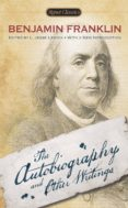 THE AUTOBIOGRAPHY AND OTHER WRITINGS - 9780451469885 - BENJAMIN FRANKLIN