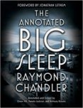 the annotated big sleep-raymond chandler-9780804168885