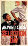 SELECTION DAY - 9781509806485 - ARAVIND ADIGA