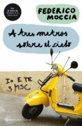 A TRES METROS SOBRE EL CIELO - 9788408082385 - FEDERICO MOCCIA