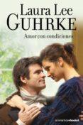 AMOR EN CONDICIONES - 9788408105985 - LAURA LEE GUHRKE