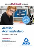 AUXILIAR ADMINISTRATIVO DEL SERVICIO MURCIANO DE SALUD: TEST PARTE ESPECIFICA - 9788414224885 - VV.AA.