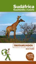 SUDAFRICA, SUAZILANDIA Y LESOTO 2018 ((TROTAMUNDOS - ROUTARD) - 9788415501985 - PHILIPPE GLOAGUEN