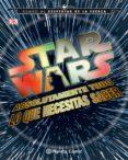 STAR WARS TODO LO QUE NECESITAS SABER - 9788416476985 - VV.AA.