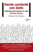 gente corriente con éxito (ebook)-francesc assens-9788416620685
