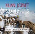 SUMMITS OF MY LIFE (CAT): SOMNIS I REPTES A LA MUNTANYA - 9788416915385 - KILIAN JORNET