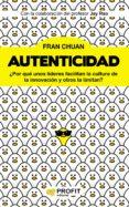 AUTENTICIDAD - 9788417209285 - FRAN CHUAN