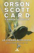 LA TIERRA DESPIERTA (PRIMERA GUERRA FÓRMICA 3) (EBOOK) - 9788417347185 - ORSON SCOTT CARD