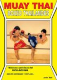MUAY THAI: BOXEO THAILANDES (3ª ED.) - 9788420301785 - JESUS JUNI CADENET
