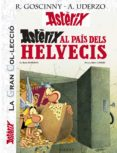 ASTERIX AL PAIS DELS HELVECIS (LA GRAN COL·LECCIO) - 9788421678985 - UDERZO