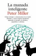 LA MANADA INTELIGENTE - 9788423345885 - PETER MILLER