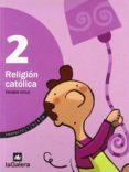 TREN RELIGION 2 (EDUCACION PRIMARIA) - 9788424605285 - VV.AA.