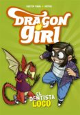 dragon girl 3: el dentista loco-martin piñol-9788424662585
