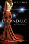 ESCANDALO (CELEBRITY 1) - 9788425354885 - M. S. FORCE