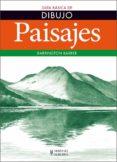 PAISAJES -GUIA BASICA DE DIBUJO - 9788425520785 - BARBER BARRINGTON