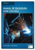 manual de soldadura gmaw (mig-mag)-richard rowe-9788428329385