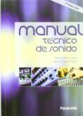MANUAL TECNICO DE SONIDO (7ª ED.) - 9788428381185 - IGNASI CUENCA DAVID