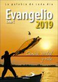 EVANGELIO 2019 - TAMAÑO NORMAL: CAMINO, VERDAD Y VIDA - CICLO C - 9788428554985 - VV.AA.