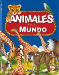 ANIMALES DEL MUNDO (VOL. 1) - 9788430539185 - VV.AA.