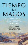 TIEMPO DE MAGOS - 9788430622085 - WOLFRAM EILENBERGER