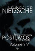 FRAGMENTOS POSTUMOS: VOLUMEN IV (1885-1889) (2ª ED.) - 9788430946785 - FRIEDRICH NIETZSCHE