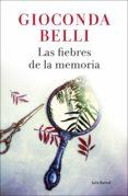 las fiebres de la memoria (ebook)-gioconda belli-9788432234385