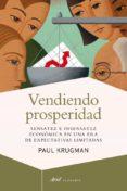 VENDIENDO PROSPERIDAD - 9788434405585 - PAUL KRUGMAN