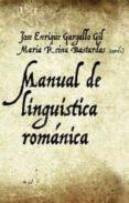 MANUAL DE LINGÜISTICA ROMANICA - 9788434482685 - JOSE ENRIQUE GALLARDO GIL
