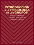 INTRODUCCION A LA PSICOLOGIA DE LOS GRUPOS - 9788436812985 - FRANCISCO GIL RODRIGUEZ