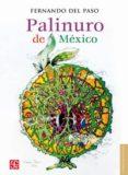 PALINURO DE MEXICO - 9788437507385 - FERNANDO DEL PASO