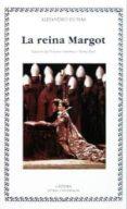LA REINA MARGOT - 9788437613185 - ALEXANDRE DUMAS
