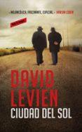 CIUDAD DEL SOL - 9788439727385 - DAVID LEVIEN