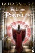 EL LIBRO DE LOS PORTALES - 9788445002285 - LAURA GALLEGO